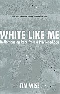 White Like Me Reflections On Race From