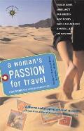 Womans Passion for Travel True Stories of World Wanderlust