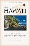 Travelers Tales Hawaii True Stories
