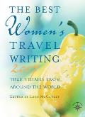 Best Womens Travel Writing 2007