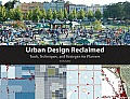 Urban Design Reclaimed Tools Techniquesd Strategies for Planners