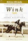 Wink The Incredible Life & Epic Journey of Jimmy Winkfield