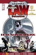 Dead Man Walking Will Eisners John Law