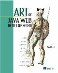 Art of Java Web Development Struts Tapestry Commons Velocity Junit Axis Cocoon Internetbeans Webwork