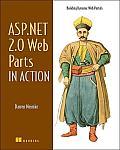 ASP.Net 2.0 Web Parts in Action: Building Dynamic Web Portals
