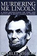 Murdering Mr Lincoln A New Detection