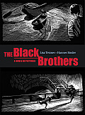 The Black Brothers: A Novel in Pictures Cover