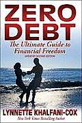 Zero Debt: The Ultimate Guide to Financial Freedom