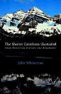 The Shorter Catechism Illustrated - Paperback Cover