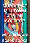 Murder at Milltown Junior College Cover