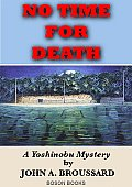 No Time for Death: A Yoshinobu Mystery Cover