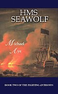 HMS Seawolf Book 2 of the Fighting Anthonys