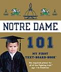 University of Notre Dame 101