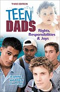 Teen Dads Rights Responsibilities & Joys