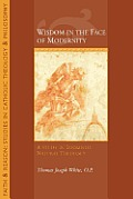 Wisdom in the Face of Modernity: A Study in Thomistic Natural Theology
