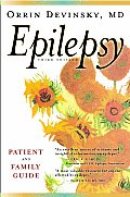 Epilepsy Epilepsy: Patient and Family Guide Patient and Family Guide