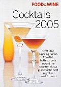 Food & Wine Cocktails 2005