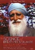 Science of Breathing & Glands: Nineteen Breathing Exercises To Promote Health of Body, Mind and Spirit