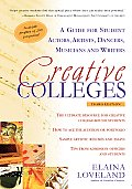 Creative Colleges: A Guide for Student Actors, Artists, Dancers, Musicians and Writers (Creative Colleges: A Guide for Student Actors, Artists, Dancers,)