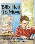 Billy Had to Move: A Foster Care Story