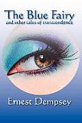 The Blue Fairy and Other Tales of Transcendence