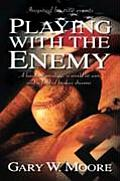 Playing with the Enemy A Baseball Prodigy a World at War & a Field of Broken Dreams
