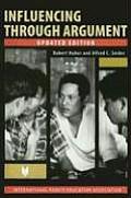 Influencing Through Argument