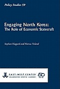 Engaging North Korea: The Role of Economic Statecraft