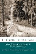 The Schooled Heart: Moral Formation in American Higher Education