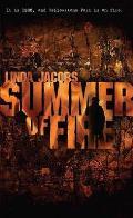 Summer Of Fire