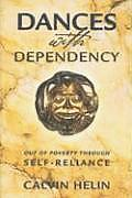 Dances with Dependency: Out of...