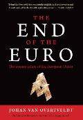 End Of The Euro The Uneasy Future Of The European Union