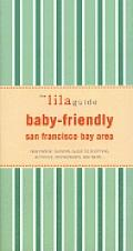 Lilaguide Baby Friendly San Francisco