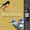 Bird Songs 250 North American Birds in Song With Attached Audio Player With 250 Bird Sounds