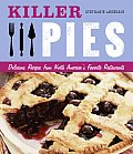Killer Pies Delicious Recipes from North Americas Favorite Restaurants