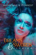 Dreams & Swords