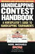 Handicapping Contest Handbook A Horseplayers Guide to Handicapping Tournaments