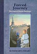 Forced Journey: The Saga of Werner Berlinger