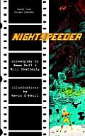 Nightspeeder: The Screenplay by Emma Bull