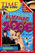 Time for Kids: Almanac 2006 (Time for Kids Almanac)