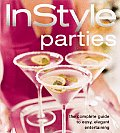 In Style Parties The Complete Guide to Easy Elegant Entertainment