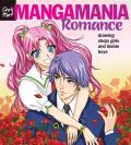 Manga Mania Romance: Drawing Shojo Girls and Bishie Boys (Manga Mania)