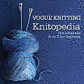 Vogue Knitting Knitopedia The Complete A to Z of Knitting