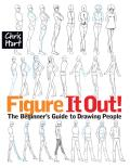 Figure It Out!: The Beginner's Guide to Drawing People Cover