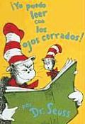 Yo Puedo Leer Con los Ojos Cerrados! / I Can Read with My Eyes Shut!