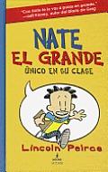 Nate El Grande Unico En Su Clase