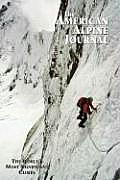American Alpine Journal: The Worlds Most Significant Climbs (American Alpine Journal)