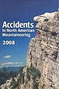 2009 Accidents in North American Mountaineering Volume 10 Number 4 Issue 62