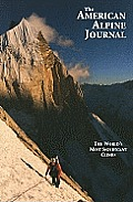 American Alpine Journal #52: The American Alpine Journal, Volume 52, Issue 84: The World's Most Significant Climbs