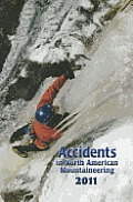 Accidents in North American Mountaineering 2011